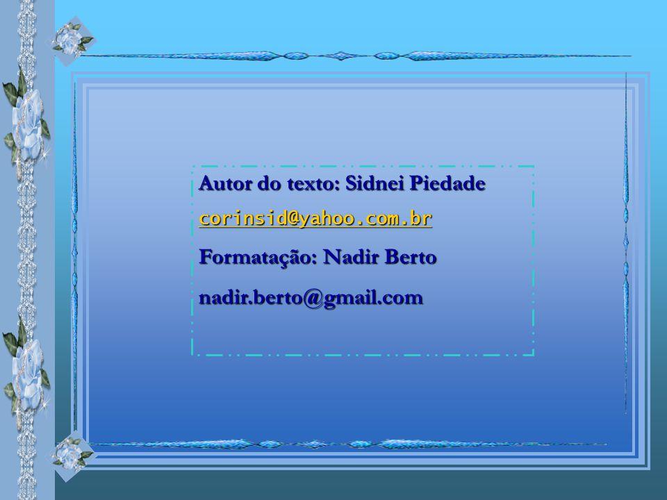 Autor do texto: Sidnei Piedade Formatação: Nadir Berto
