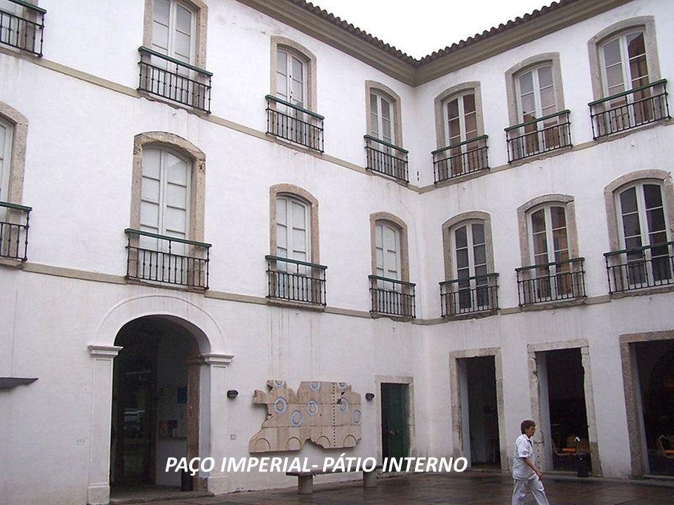 PAÇO IMPERIAL- PÁTIO INTERNO