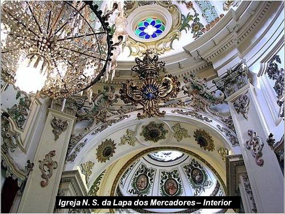 Igreja N. S. da Lapa dos Mercadores – Interior