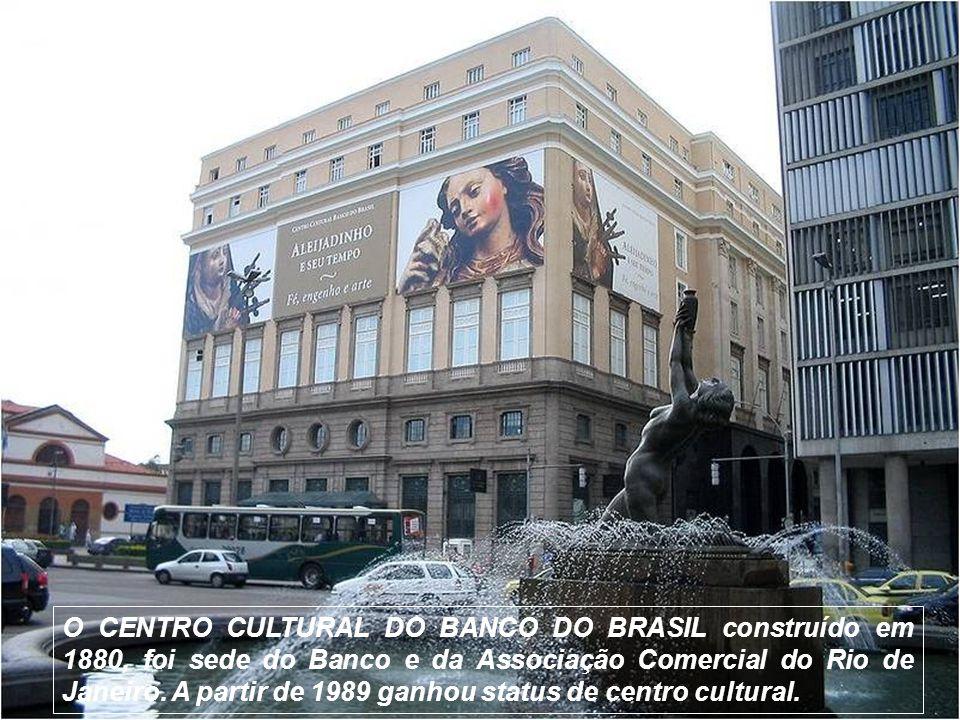O CENTRO CULTURAL DO BANCO DO BRASIL construído em 1880, foi sede do Banco e da Associação Comercial do Rio de Janeiro.
