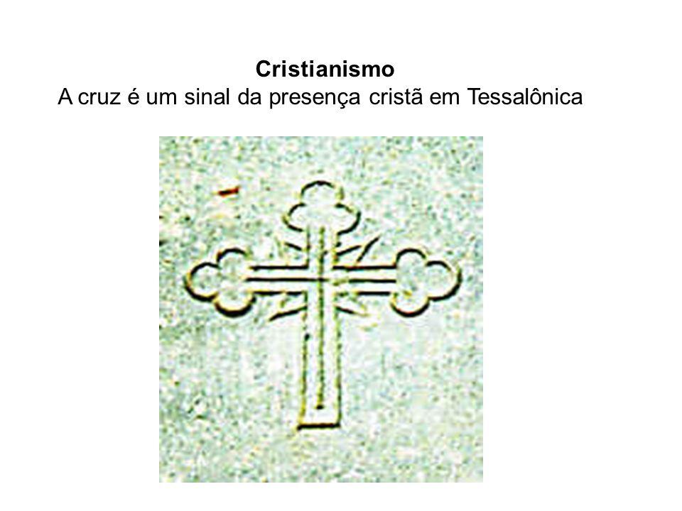 A cruz é um sinal da presença cristã em Tessalônica