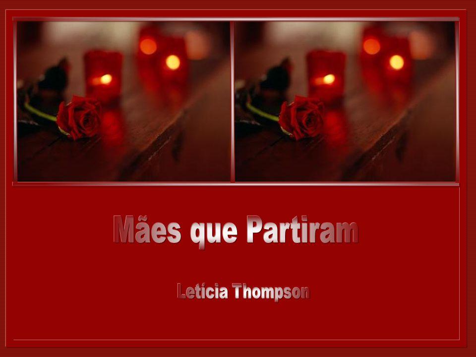 Mães que Partiram Letícia Thompson