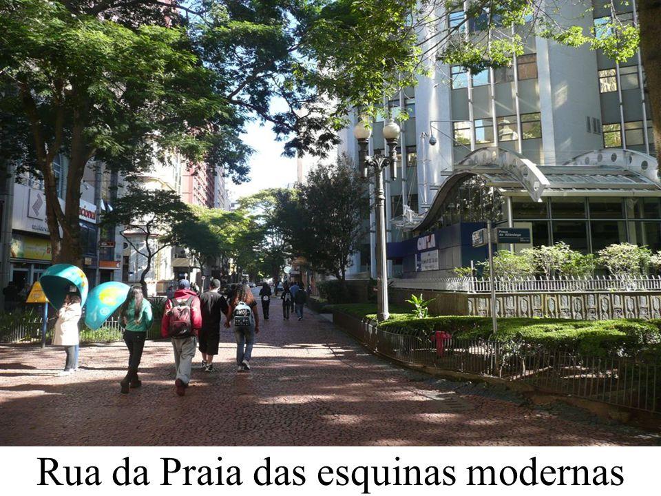 Rua da Praia das esquinas modernas