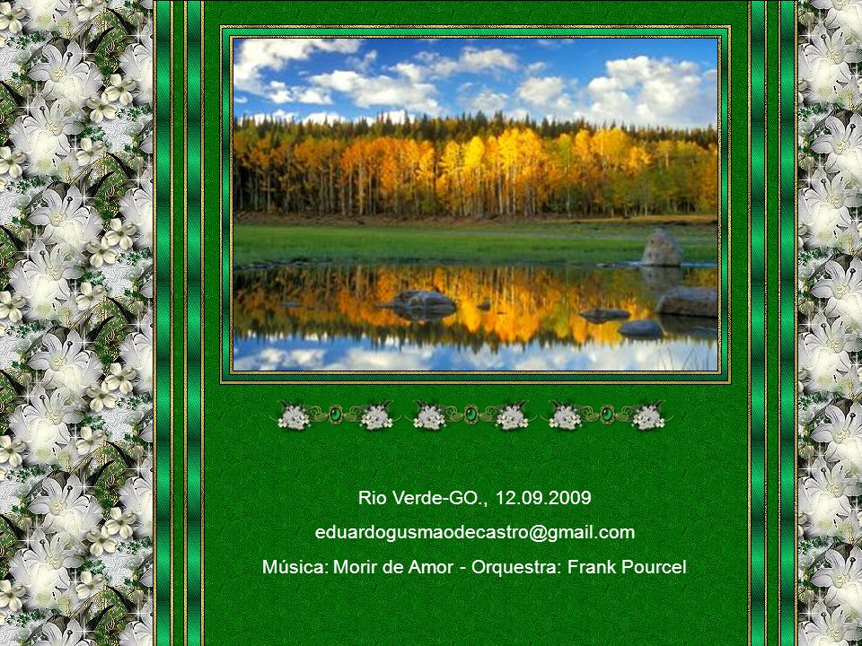 Música: Morir de Amor - Orquestra: Frank Pourcel