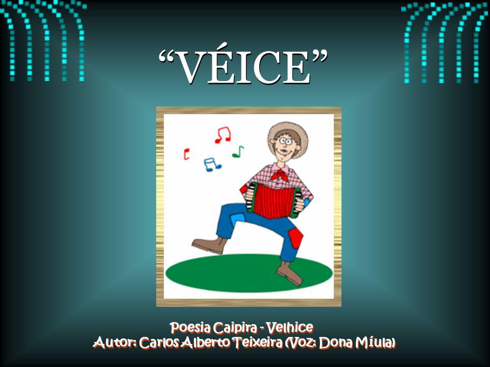 VÉICE Poesia Caipira - Velhice