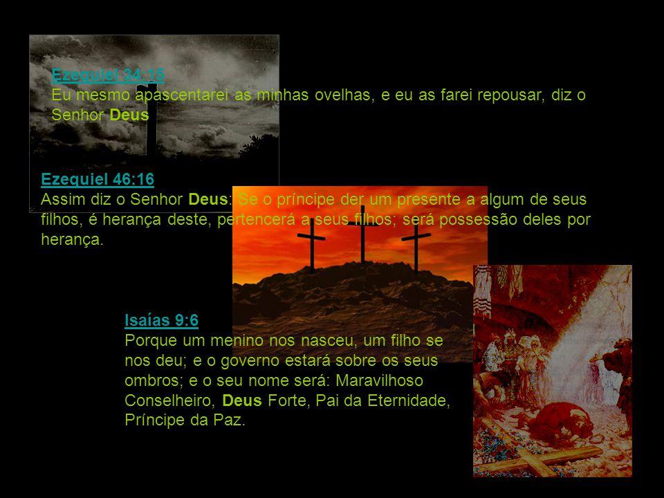 Ezequiel 34:15 Eu mesmo apascentarei as minhas ovelhas, e eu as farei repousar, diz o Senhor Deus.