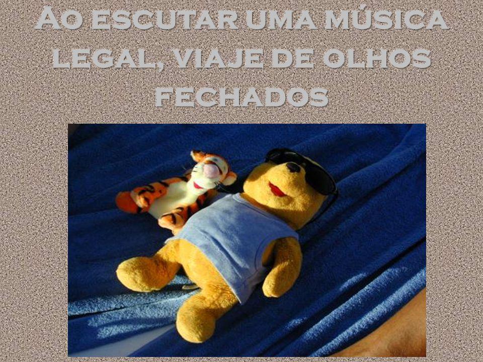 Ao escutar uma música legal, viaje de olhos fechados