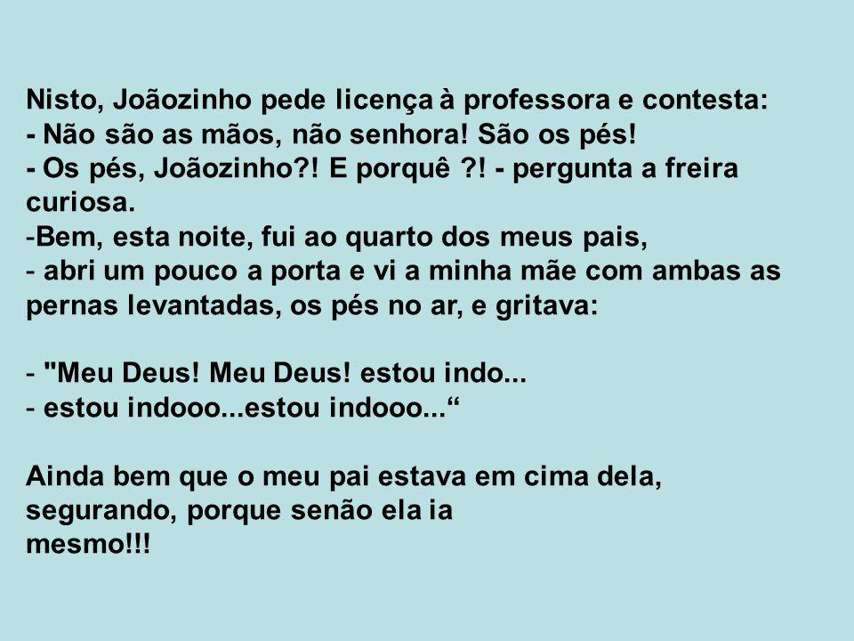 Nisto, Joãozinho pede licença à professora e contesta: