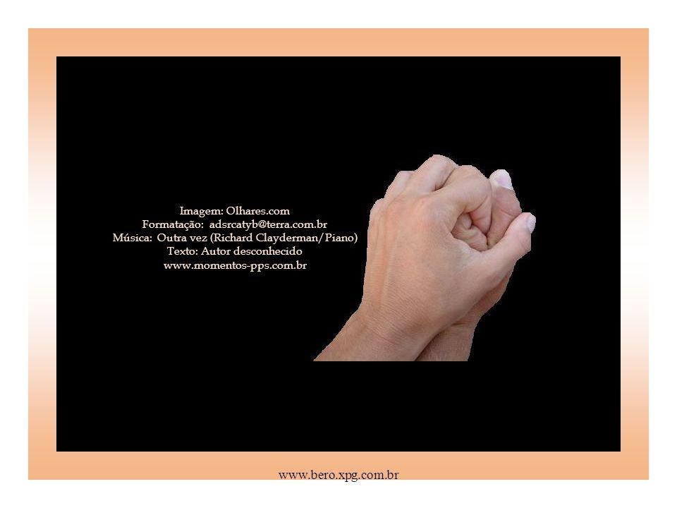 Imagem: Olhares. com Formatação: adsrcatyb@terra. com
