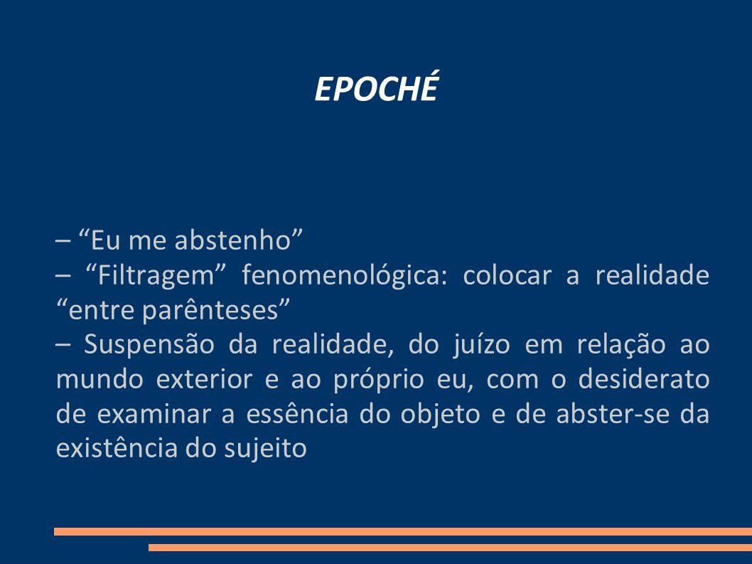 EPOCHÉ – Eu me abstenho