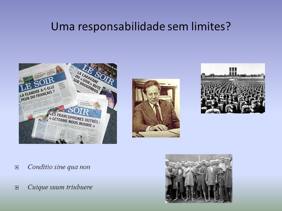 Uma responsabilidade sem limites