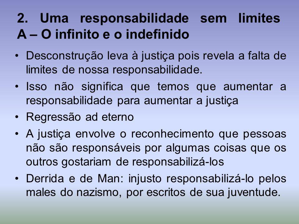 2. Uma responsabilidade sem limites A – O infinito e o indefinido