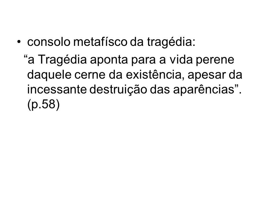 consolo metafísco da tragédia: