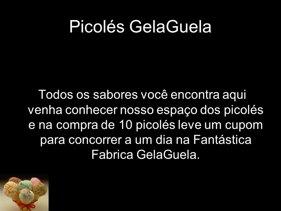 Picolés GelaGuela