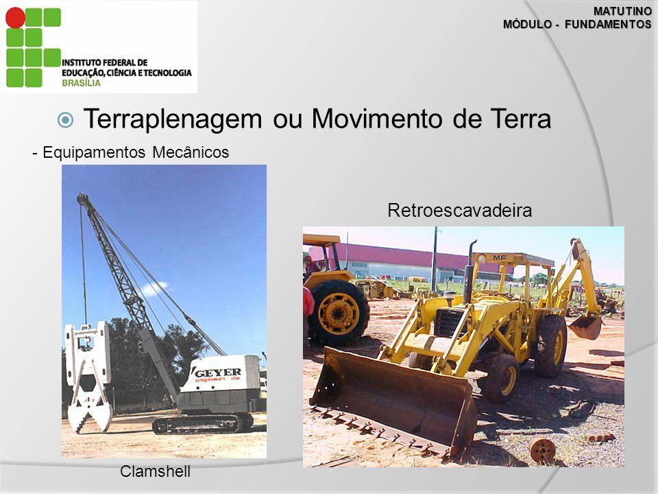 Terraplenagem ou Movimento de Terra