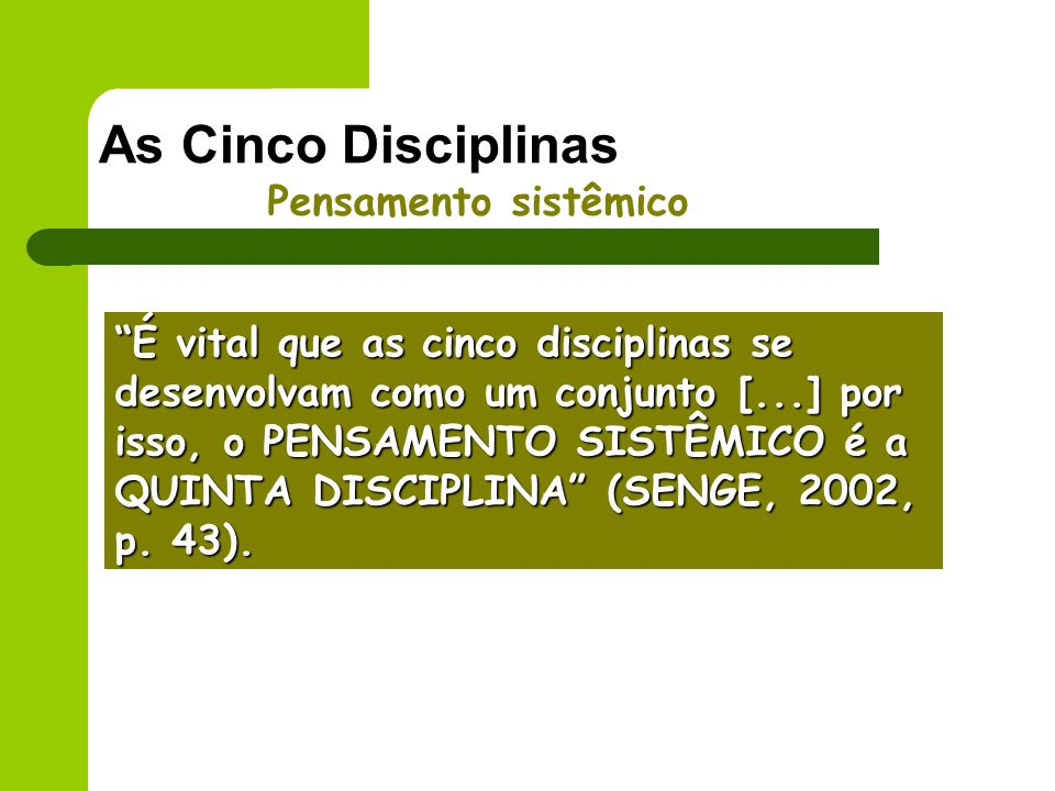 As Cinco Disciplinas Pensamento sistêmico
