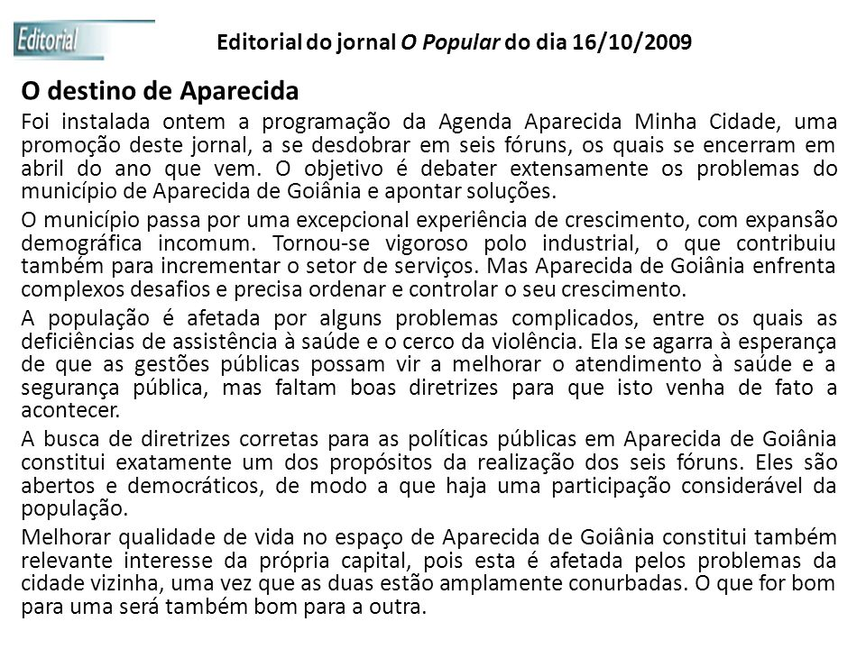 Editorial do jornal O Popular do dia 16/10/2009