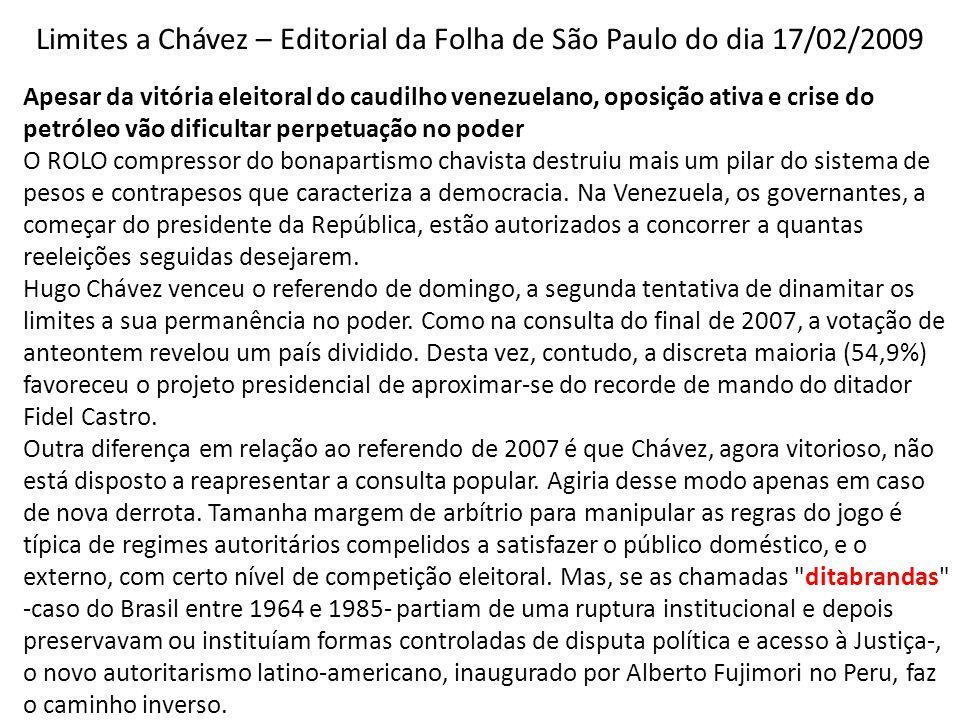 Limites a Chávez – Editorial da Folha de São Paulo do dia 17/02/2009