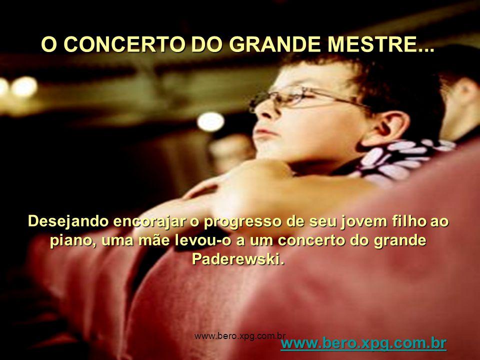 O CONCERTO DO GRANDE MESTRE...