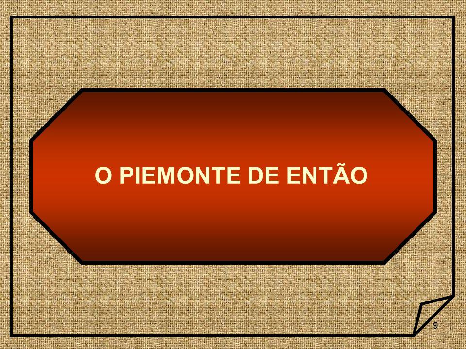 O PIEMONTE DE ENTÃO