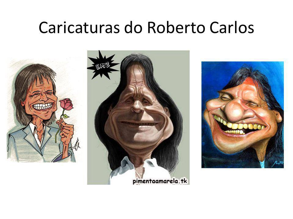 Caricaturas do Roberto Carlos