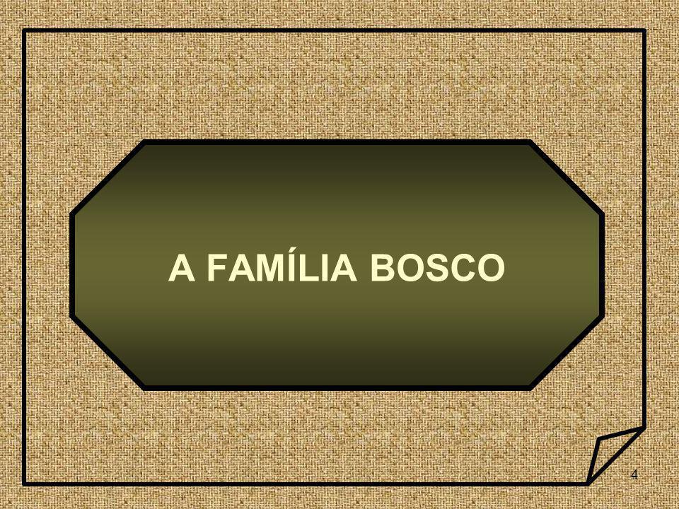A FAMÍLIA BOSCO