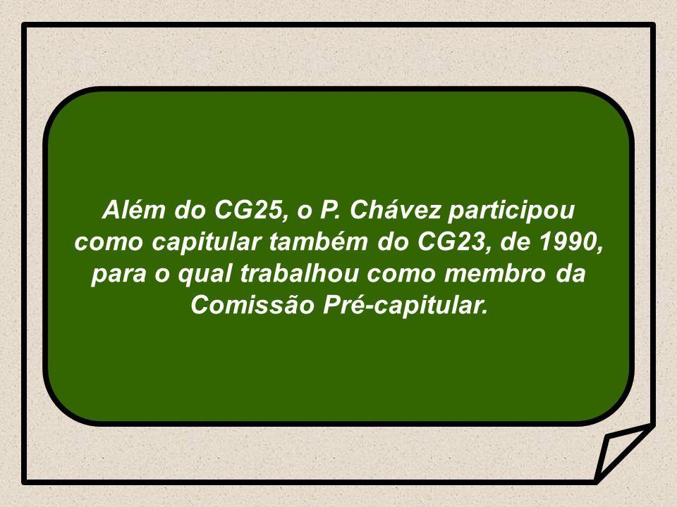 Além do CG25, o P.