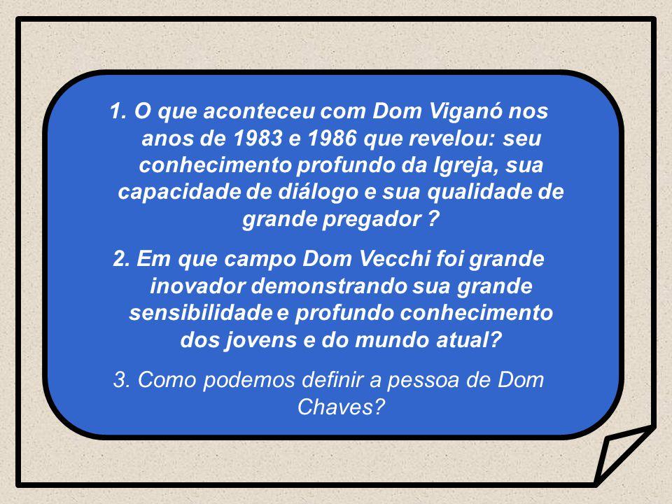 3. Como podemos definir a pessoa de Dom Chaves
