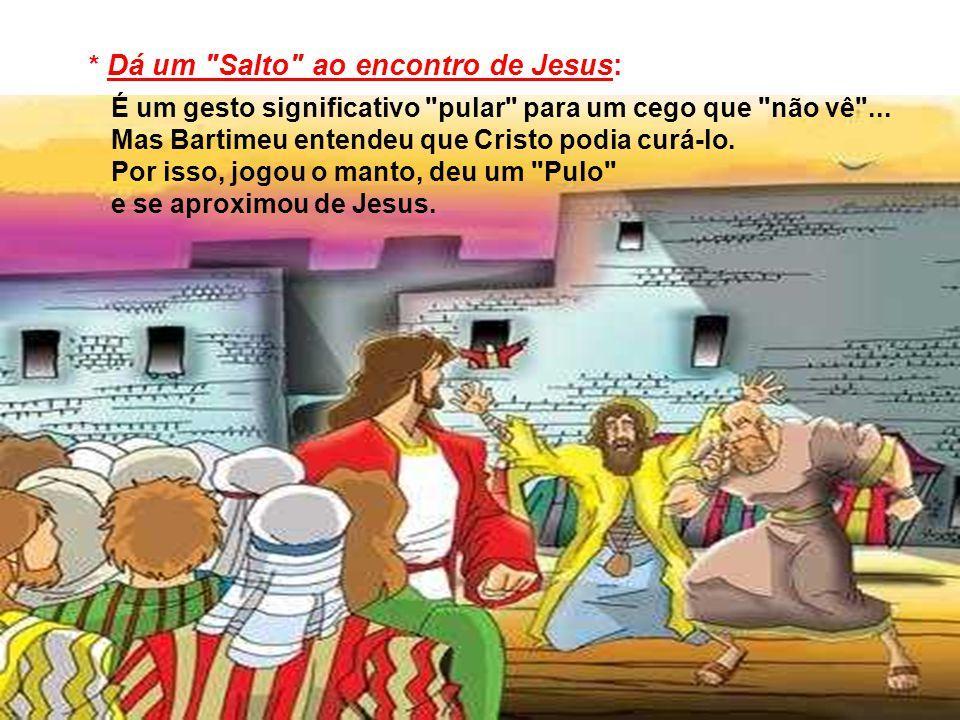 * Dá um Salto ao encontro de Jesus:
