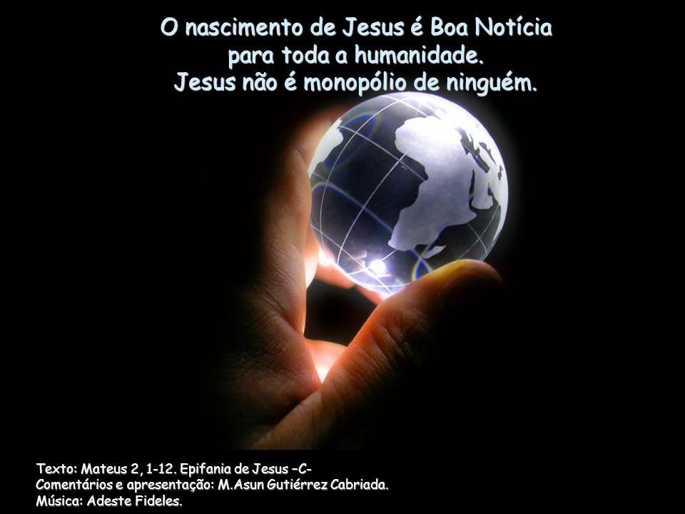 O nascimento de Jesus é Boa Notícia para toda a humanidade.