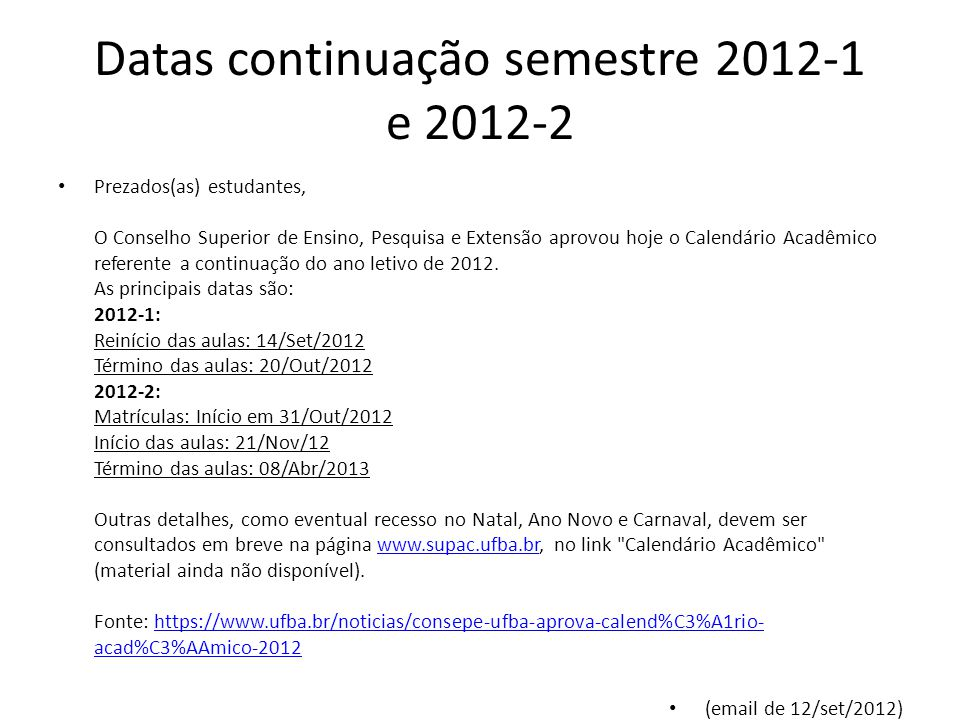 Datas continuação semestre 2012-1 e 2012-2