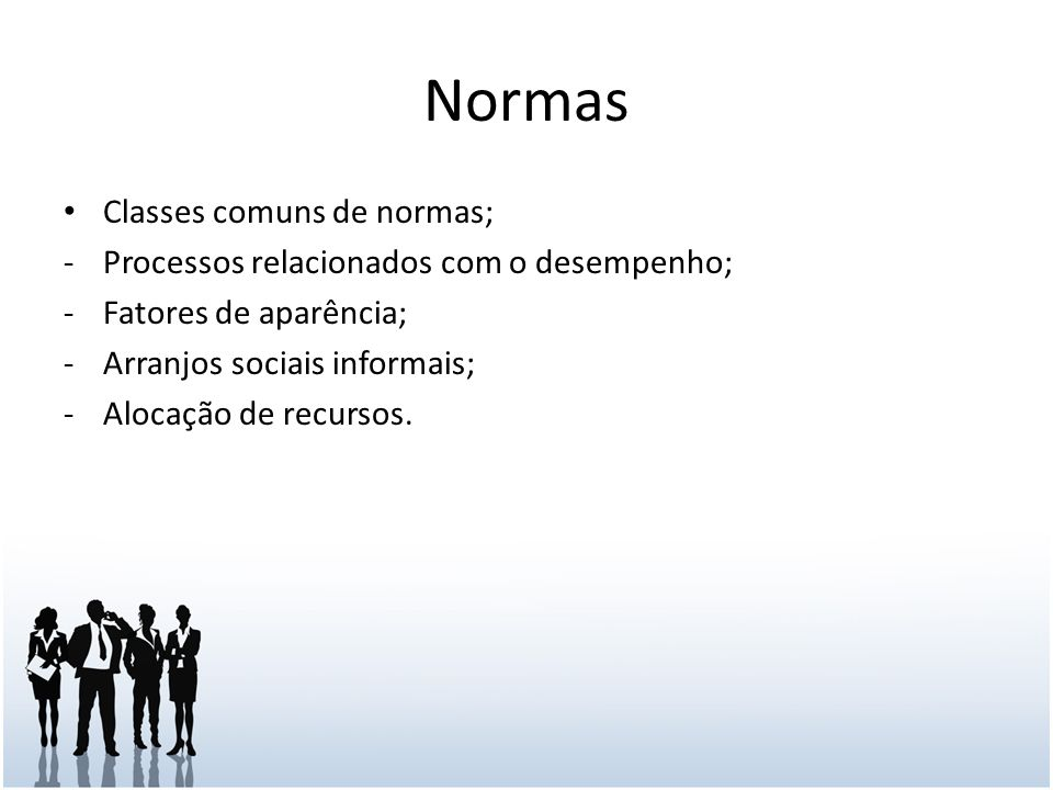 Normas Classes comuns de normas;