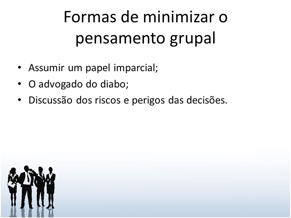 Formas de minimizar o pensamento grupal