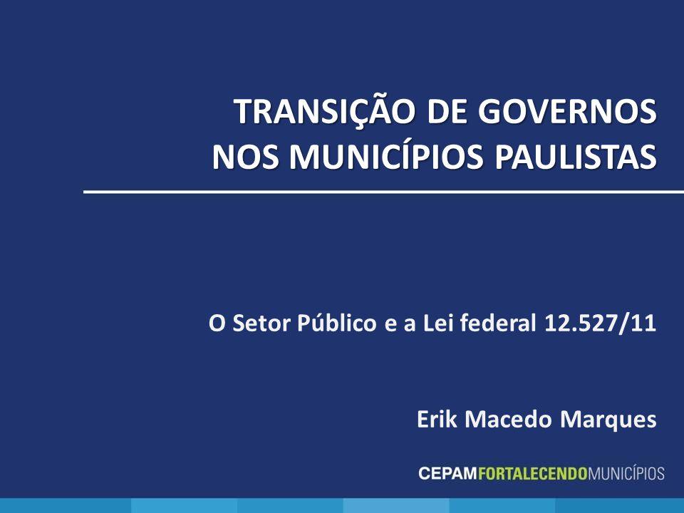 TRANSIÇÃO DE GOVERNOS NOS MUNICÍPIOS PAULISTAS