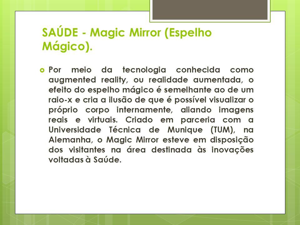 SAÚDE - Magic Mirror (Espelho Mágico).