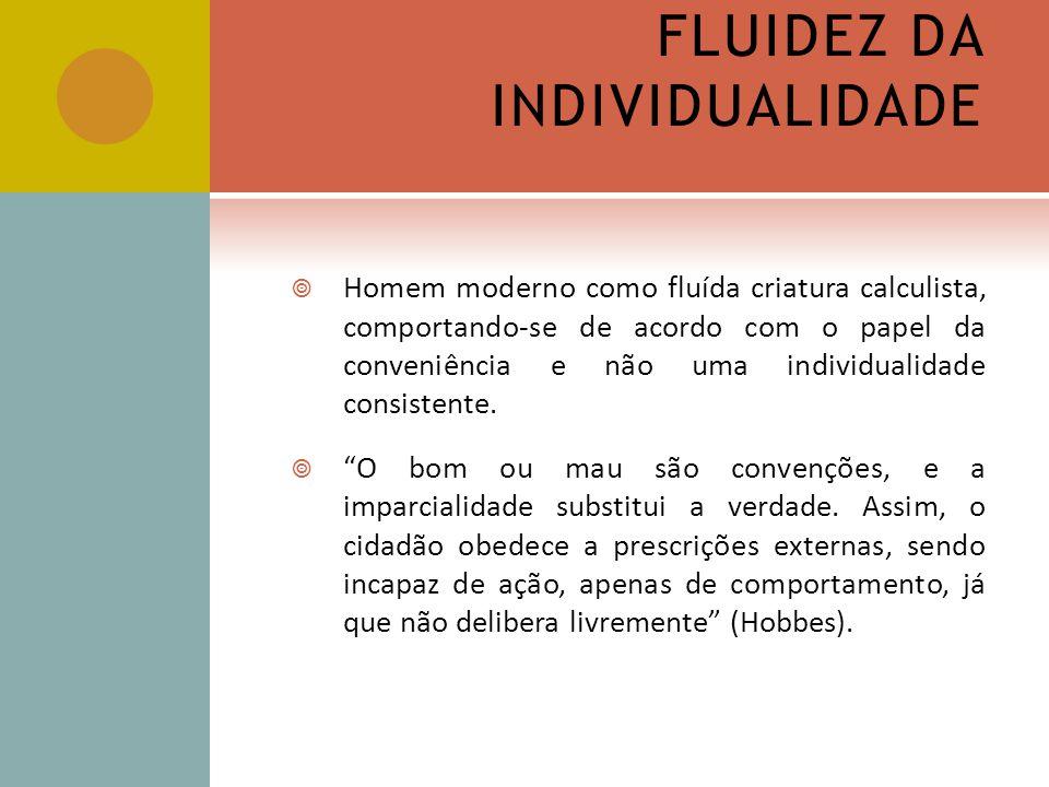 FLUIDEZ DA INDIVIDUALIDADE