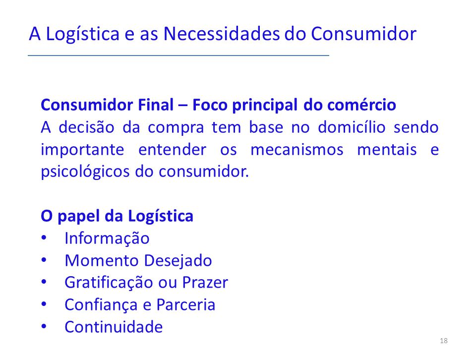 A Logística e as Necessidades do Consumidor