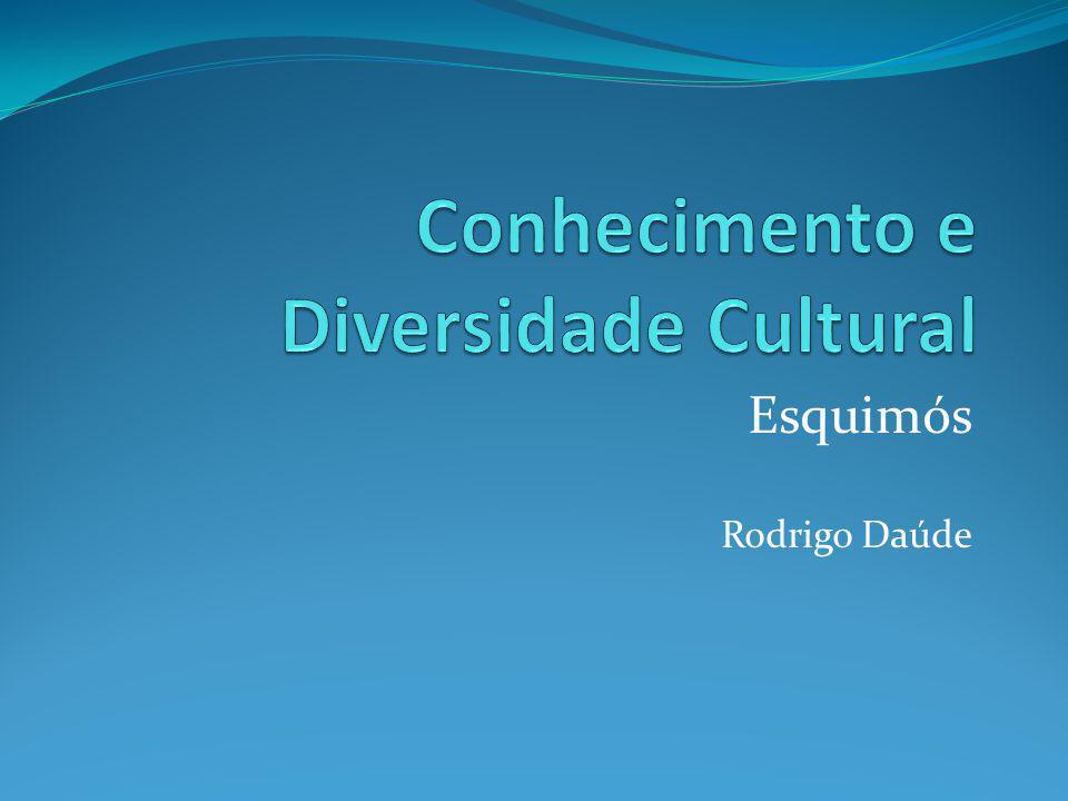 Conhecimento e Diversidade Cultural