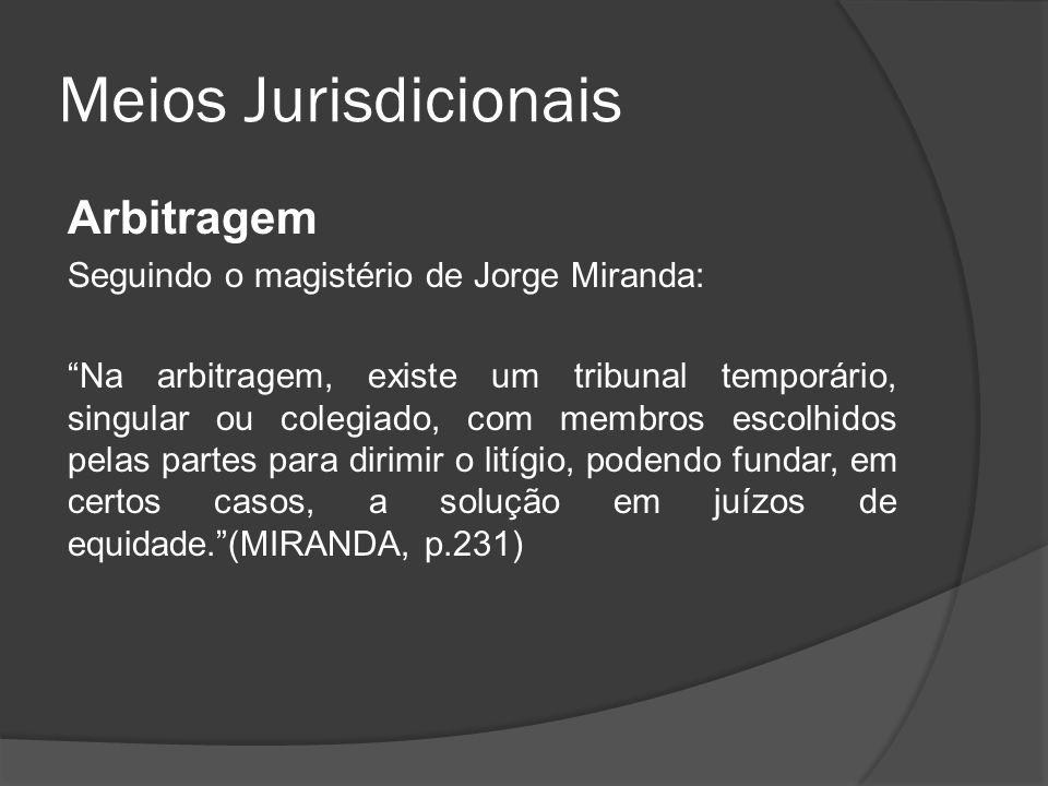 Meios Jurisdicionais Arbitragem