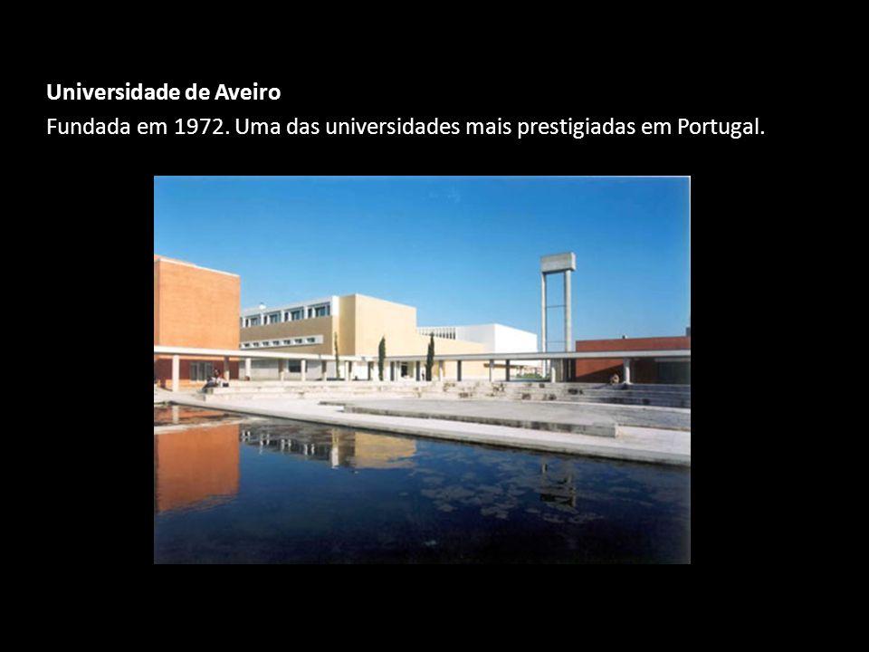 Universidade de Aveiro Fundada em 1972