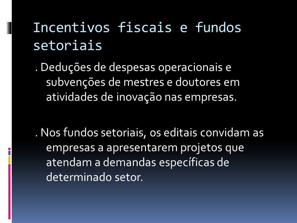 Incentivos fiscais e fundos setoriais