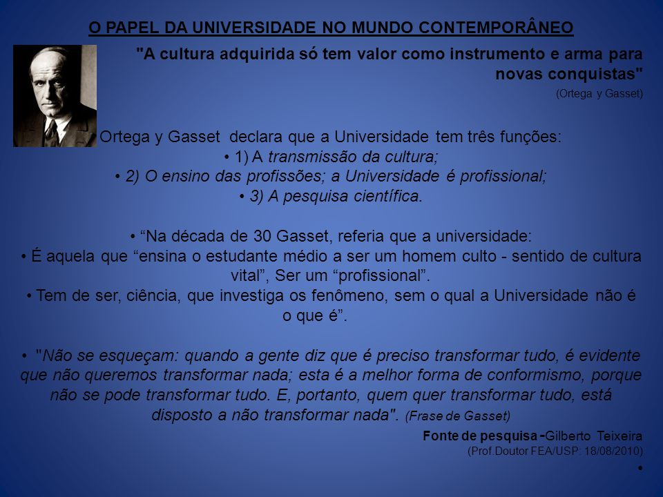 O PAPEL DA UNIVERSIDADE NO MUNDO CONTEMPORÂNEO