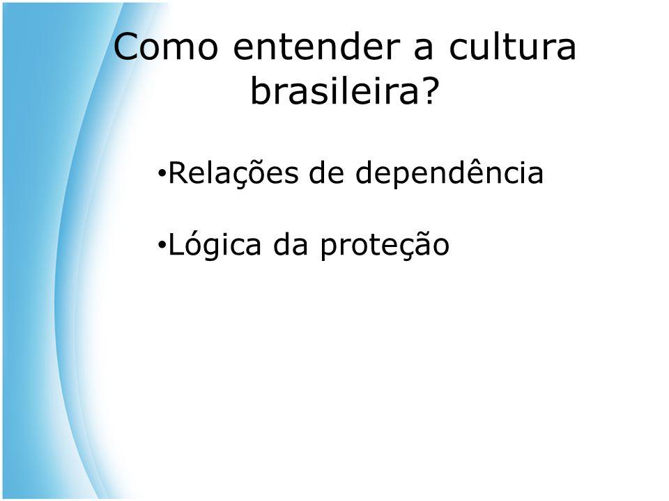 Como entender a cultura brasileira