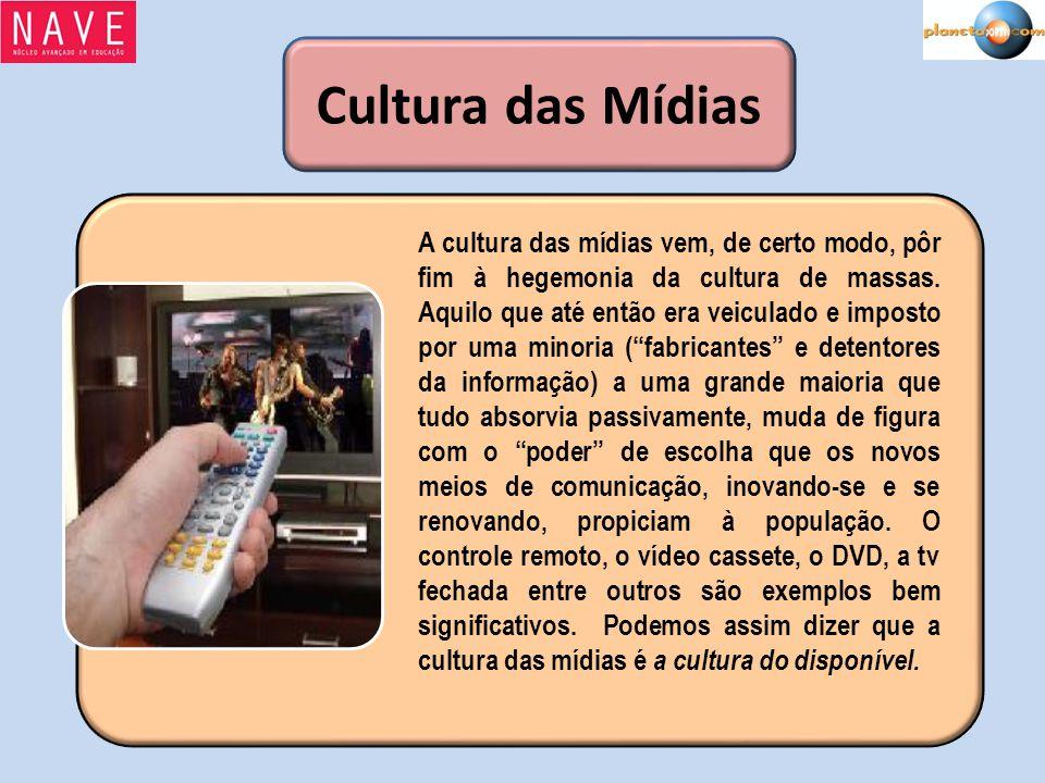 Cultura das Mídias
