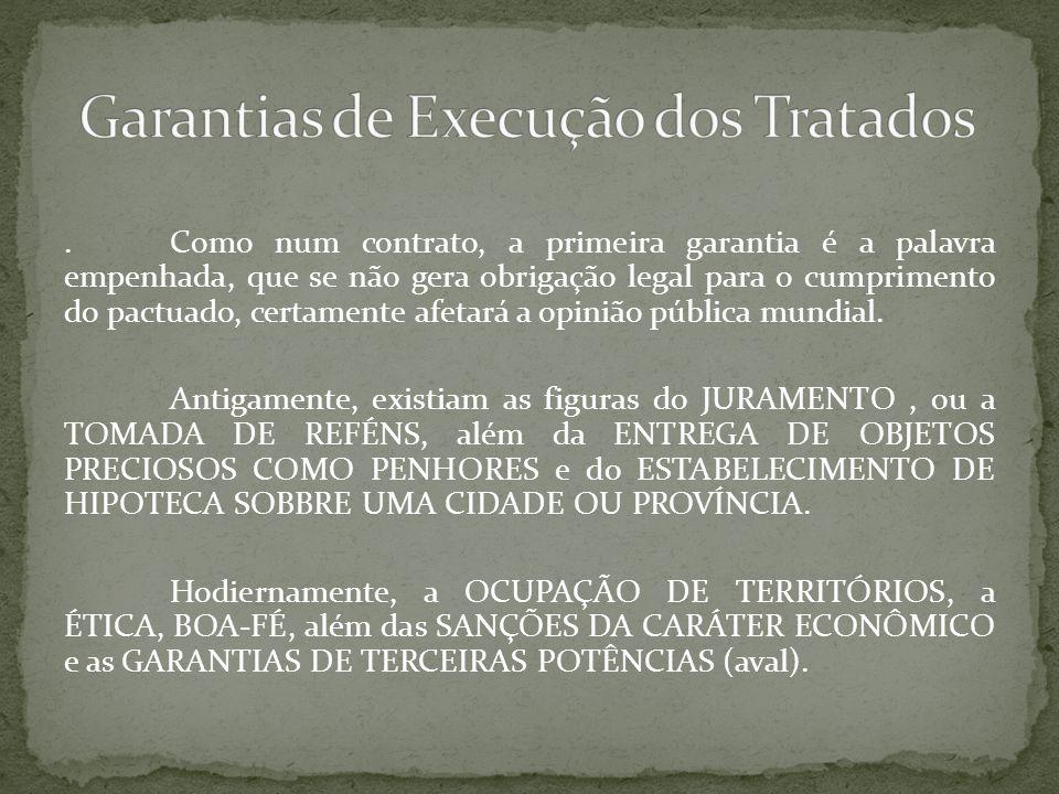 Garantias de Execução dos Tratados