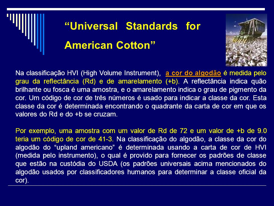 Universal Standards for American Cotton