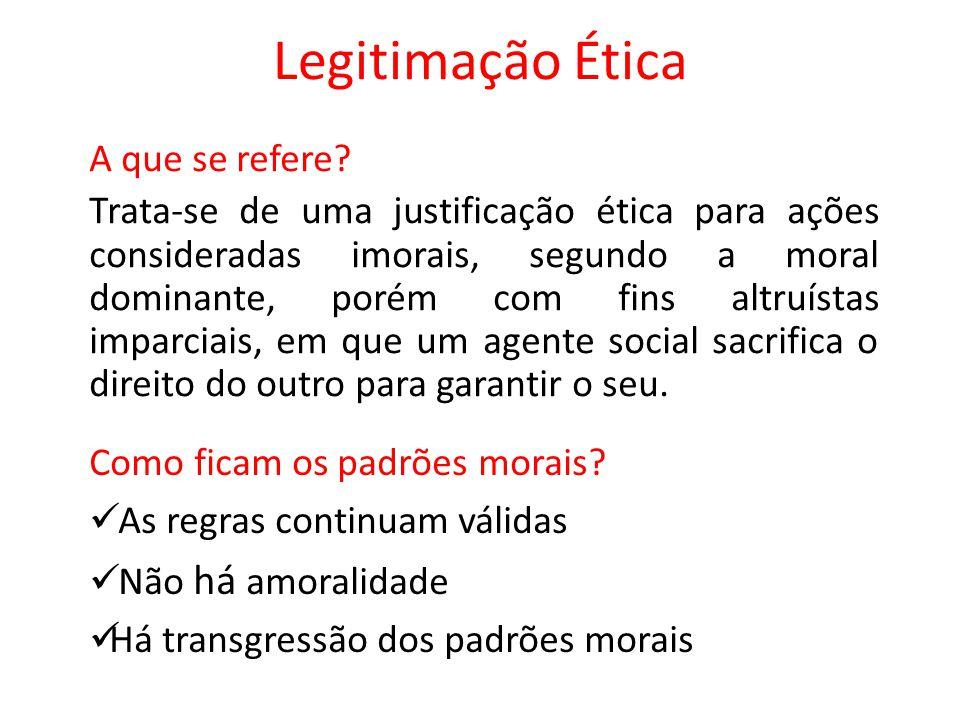 Legitimação Ética A que se refere