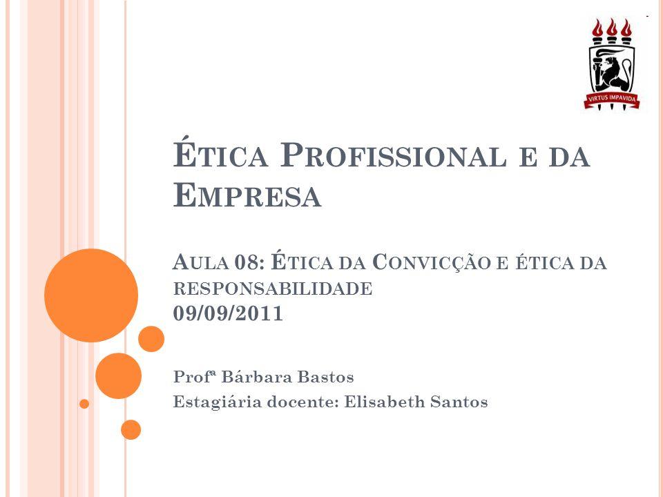 Profª Bárbara Bastos Estagiária docente: Elisabeth Santos