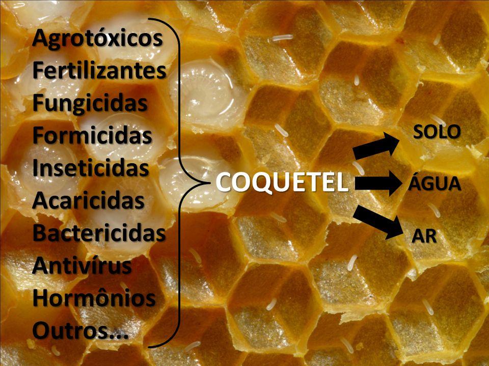 COQUETEL Agrotóxicos Fertilizantes Fungicidas Formicidas Inseticidas