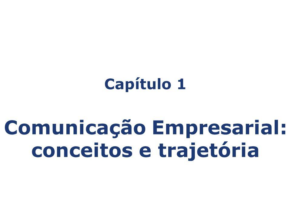 Comunicação Empresarial: conceitos e trajetória